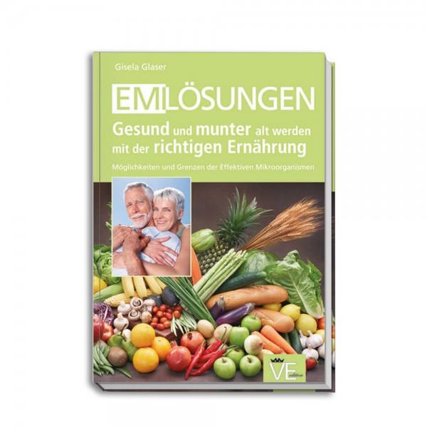 EM Lösungen - Gesund und munter alt werden